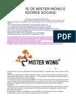 MARCADORES SOCIAIS E MISTER-WONG: