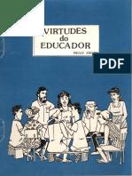 Paulo Freire - Virtudes Do Educador