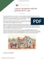 Historia Um conto para a primeira aula de História do 6º ano professor Joelza E Domingos
