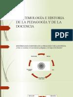 Epistemología e Historia de La Pedagogía y De