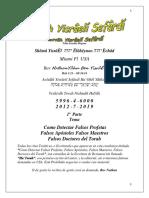 "Tema@ ""Como Detectar Falsos Profetas, Falsos Maestros, Falsos Maestros, o Doctores del Torah"""