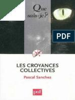 Pascal Sanchez - Les Croyances Collectives -Presses Universitaires de France (2009)