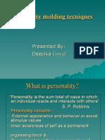 Personality molding tecniques