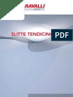 SLITTE_TENDICINGHIE_it