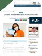 InfluencertomavacinaemBelémsemexercerprofissão NotíciasPará DiárioOnline DOL