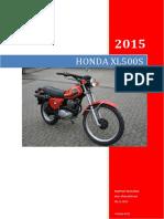Honda XL500s Restauration