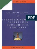 David-Néel Alexandra - Les Enseignements Secrets Des Bouddhistes Tibétains