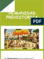 HUMANIDAD PREHISTOR.(2-A)