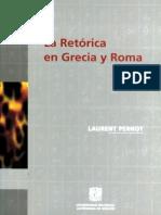Pernot Laurent - La Retorica en Grecia Y Roma