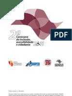 CARAVANA DA INCLUSÃO, ACESSIBILIDADE E CIDADANIA - 2011
