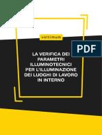 La verifica dei parametri illuminotecnic i per l illuminazione dei luogh i di lavoro in interno