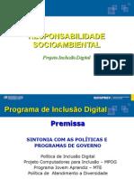 Forum TIC - Responsabilidade Socio Ambiental