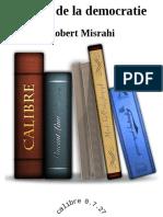 Misrahi, Robert - Le but de La Democratie (2010)