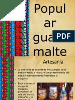Expresión arte popular de Guatemala