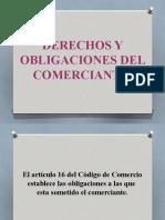 DERECHOS Y OBLIGACIONES DEL COMERCIANTE