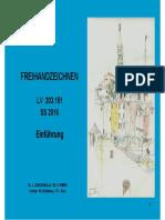 FREIHANDZEICHNEN. Einführung LV SS Dr. J. ZANCANELLA _ DI. S. PIBER Institut für Städtebau, TU - Graz