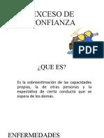 EXCESO DE CONFIANZA