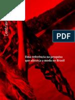 Uma Referência Na Pesquisa Que Alicerça a Moda No Brasil