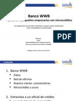 Banco WWB -Ayudando a pequeños empresarios con microcréditos