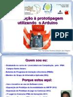 introduoprototipagemutilizandooarduino-flisol2013-130524111213-phpapp01