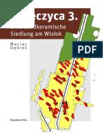 M. Dębiec - Zwięczyca 3. Eine Bandkeramische Siedlung Am Wisłok