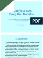 Build your own Doug coil machine