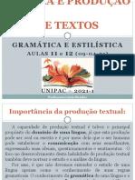 Aulas 11 e 12-09-04-21 - Elementos Estilísticos e Tipos de Gramática - Leitura e Produção de Textos - 2021-1 (1)