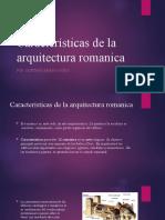 Características de La Arquitectura Romanica
