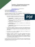 """Reporte de la subcomisión 4. """"Requerimientos técnicos para creación de un centro de digitalización y de impresión"""""""