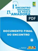 1 º ENCONTRO NACIONAL DE PESCA AMADORA