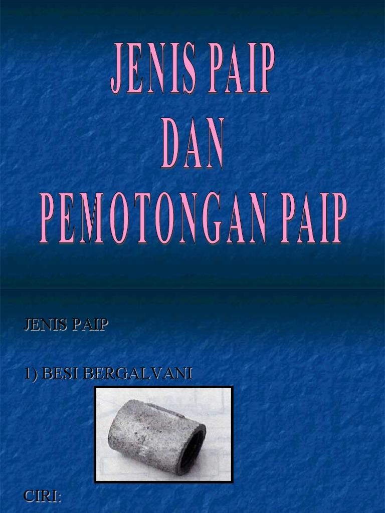 JENIS-JENIS PAIP DAN KEGUNAANNYA