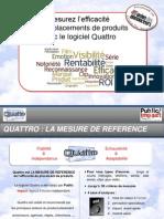 Mesurez vos placements de produits avec Quattro