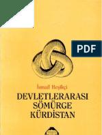İsmail Beşikçi - Devletlerarasi Sömürge Kürdistan