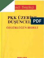 İsmail Beşikçi - PKK Üzerine Düşünceler
