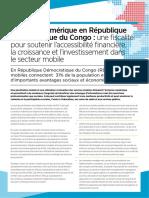 Gsma Inclusion Numérique Et Fiscalité Dans Le Secteur de La Téléphonie Mobile en République Démocratiq e Du Congo Summary (1)