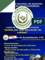 CURSO DE ACTUALIZACIÓN FACULTAD DE CIENCIAS ECONÓMICAS, UNA
