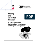 Missing and Abducted Children - A LE Guide to Case Investigation and Program Management