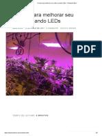 6 dicas para melhorar seu cultivo usando LEDs - Plantando Bem