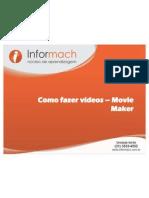 Como fazer vídeos – Movie Maker