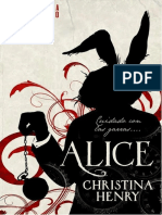 Christina Henry - The Chronicles of Alice 01 - Alice