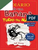 Diário de Um Banana 11 - Tudo Ou Nada