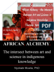 African Alchemy - the intersect between art and science in indigenous knowledge