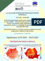 Prognoza meteo pentru intervalul 12 iulie-9 august