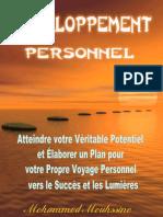 Développement Personnel Atteindre Votre Véritable Potentiel Et Élaborer Un Plan Pour Votre Propre Voyage Personnel Vers Le Succès Et Les Lumières