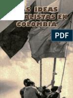 Jorge Eliécer Gaitán - Las Ideas Socialistas en Colombia