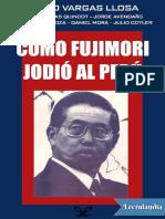 Como Fujimori jodio al Peru - AA VV