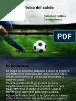 Fisica del calcio (1)