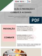 AULA 1 - Introdução à Prevenção e Combate à Acidentes