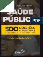 500 Questões Comentadas Para Provas e Concursos Em Saúde Pública