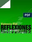 Violencia Vial Reflexiones-02Nov09